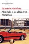 Novelas electorales: Mauricio o las elecciones primarias