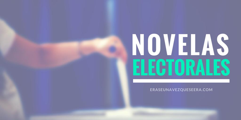 Novelas electorales