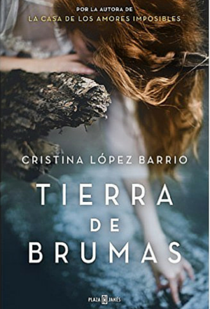 Reseña de Tierra de Brumas, de Cristina López Barrio