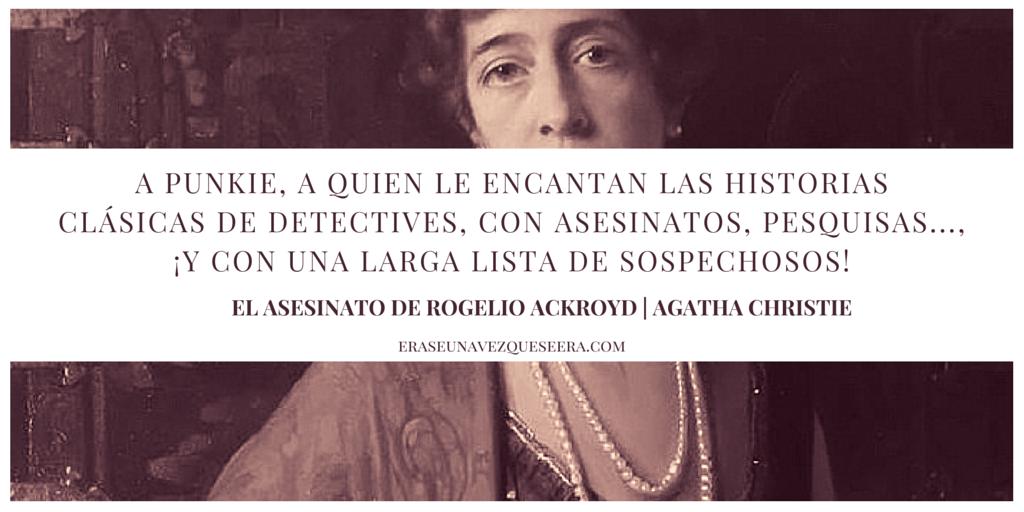 Dedicatoria de El asesinato de Rogelio Ackroyd, de Agatha Christie