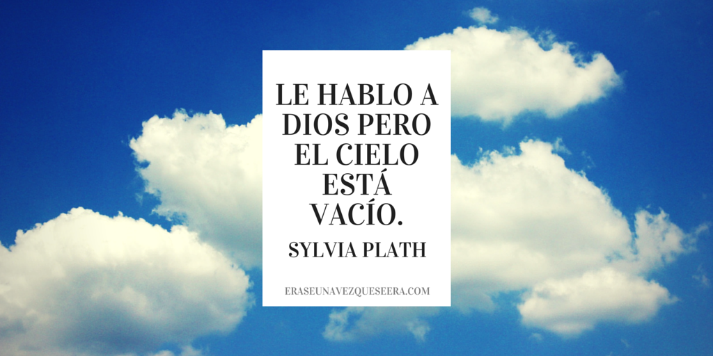 Cita de Sylvia Plath sobre Dios