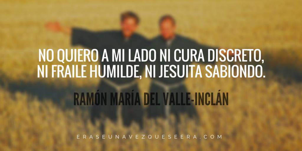 Cita de Valle-Inclán sobre la iglesia