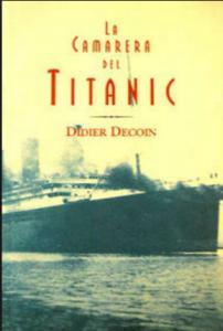 Una novela sobre el Titanic