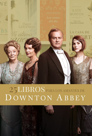 Libros como Downton Abbey