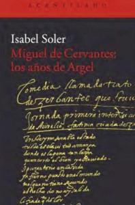 Vida novelada de Miguel de Cervantes