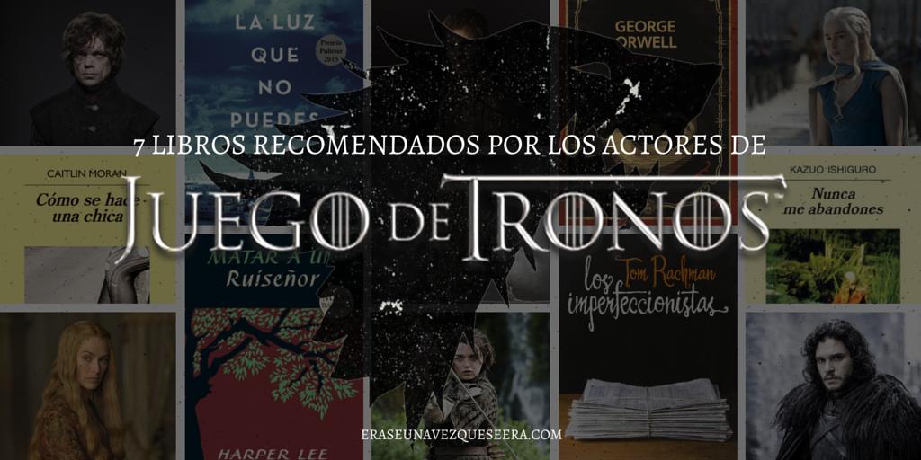 Libros recomendados por los actores de Juego de Tronos