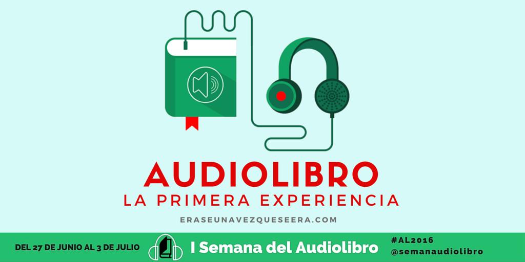 La primera experiencia de escuchar un audiolibro