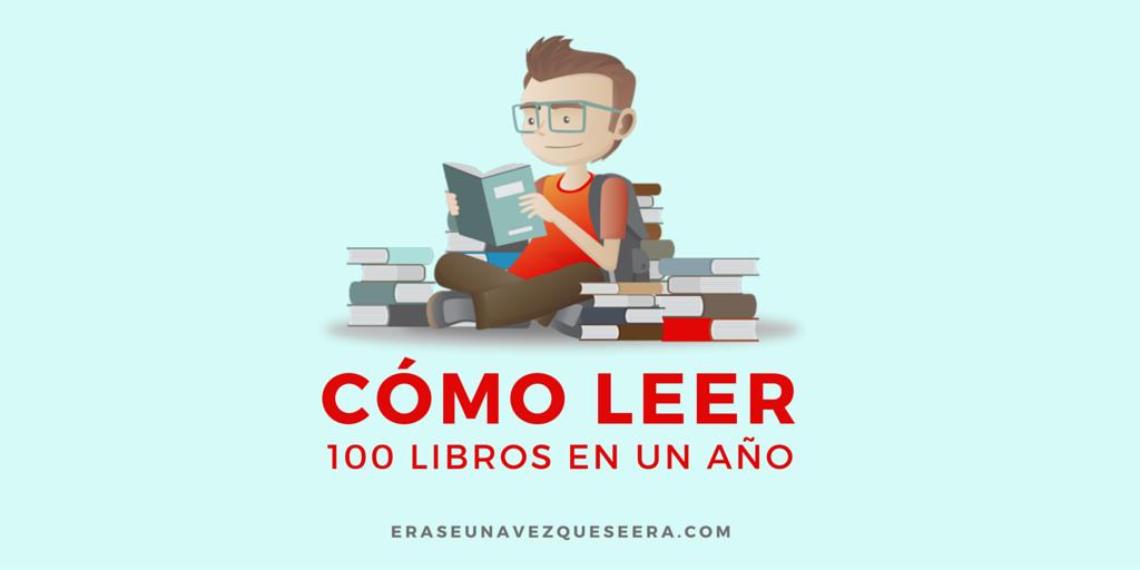 Recomendaciones para leer 100 libros en un año