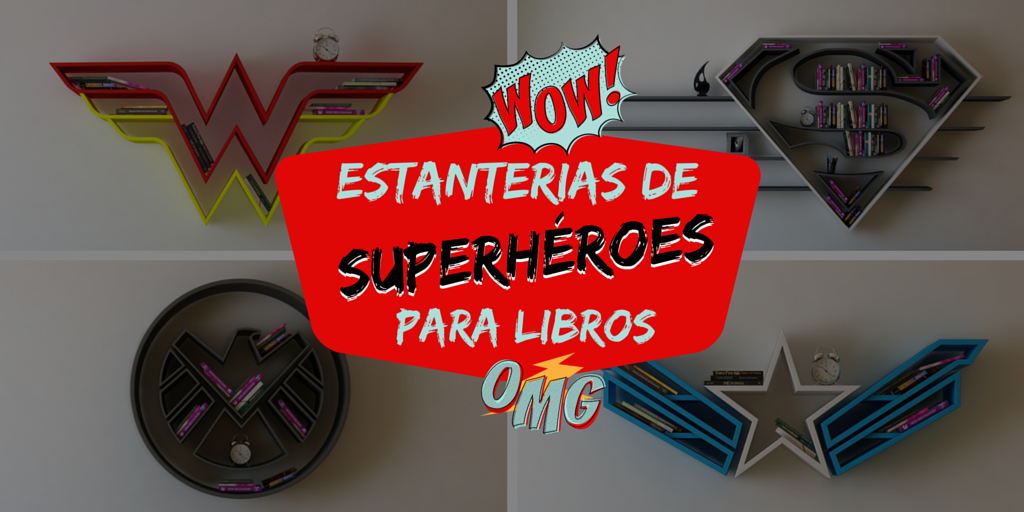 Estanter as de superh roes para libros - Estanterias de libros ...