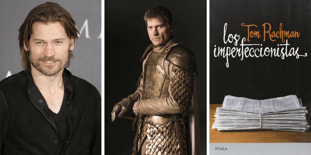 El actor que interpreta a Jamie Lannister de Juego de Tronos recomienda Los imperfeccionistas