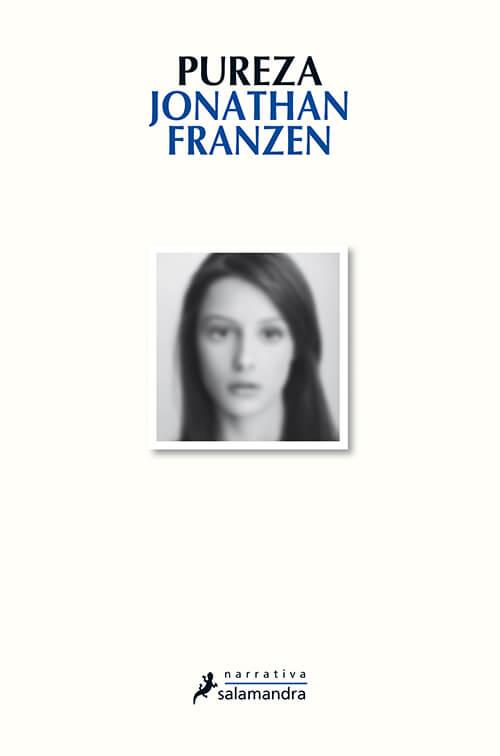 Reseña de Pureza, de Jonathan Franzen