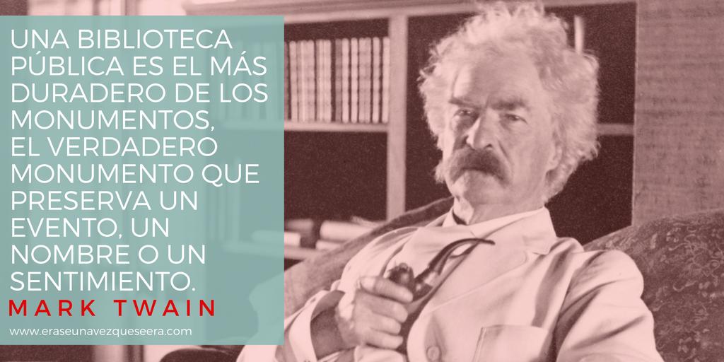 Cita del escritor Mark Twain sobre las bibliotecas