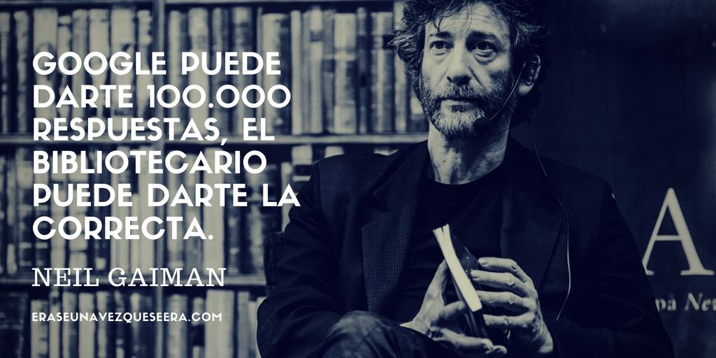 Cita del escritor Neil Gaiman sobre los bibliotecarios