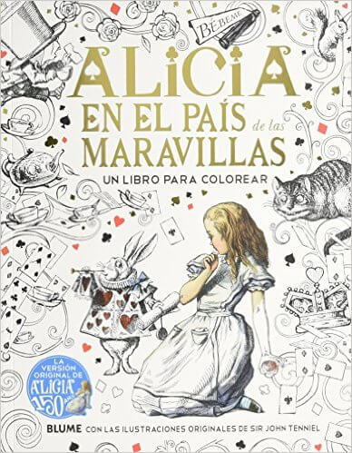 Alicia en el País de las Maravillas para colorear, basado en las ilustraciones originales de John Tenniel
