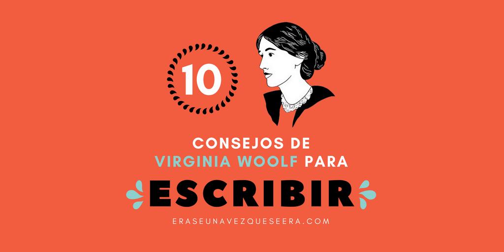 10 consejos de Virginia Woolf para escribir
