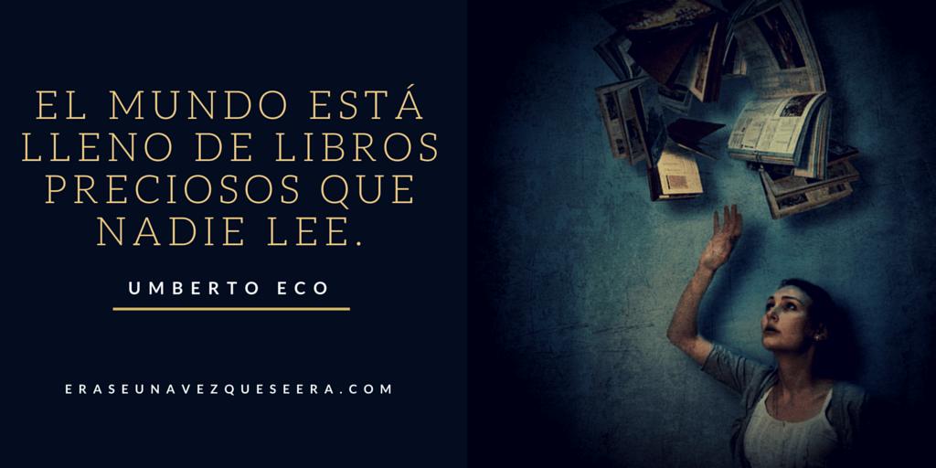 Cita de Umberto Eco sobre la lectura