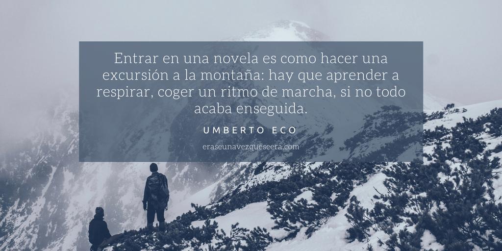 Cita de Umberto Eco sobre novela