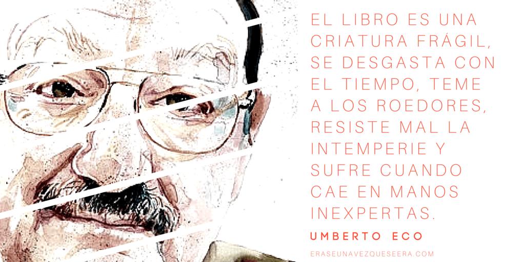 Cita de Umberto Eco sobre los libros