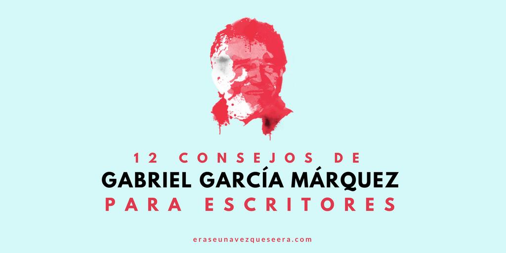 12 consejos de Gabriel García Márquez para escritores