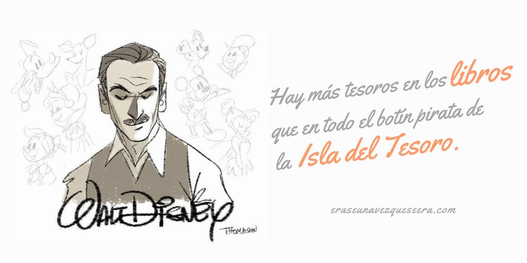 Frase de Walt Disney sobre los libros